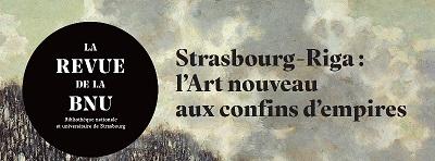 Revue de la Bnu Titre Strasbourg Riga